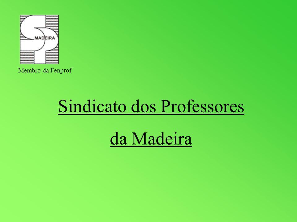 Sindicato dos Professores da Madeira Membro da Fenprof