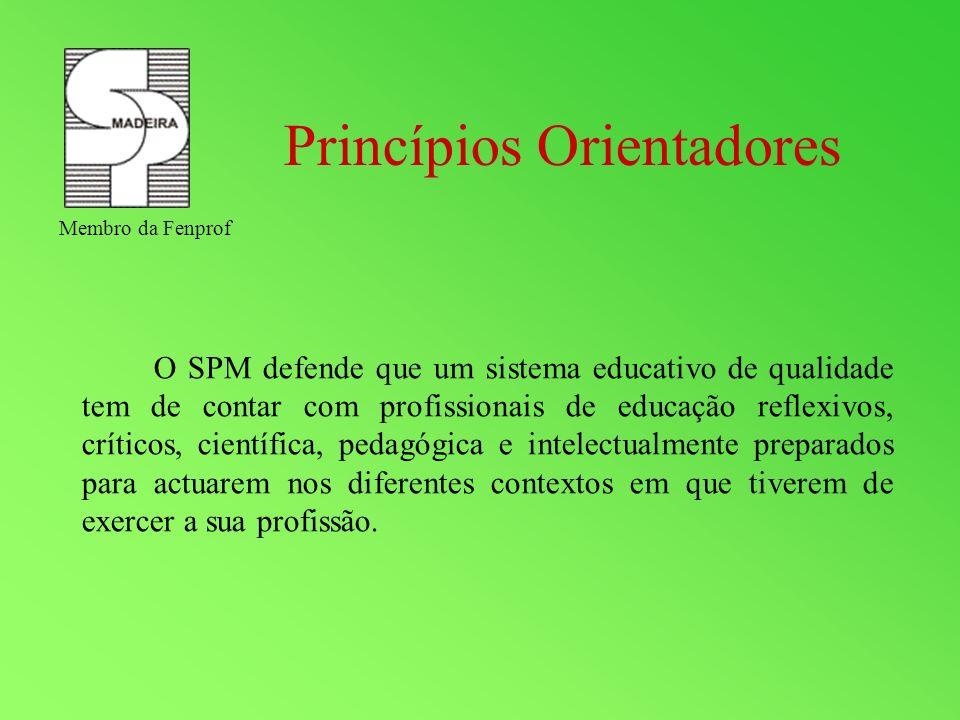 O SPM defende que um sistema educativo de qualidade tem de contar com profissionais de educação reflexivos, críticos, científica, pedagógica e intelec