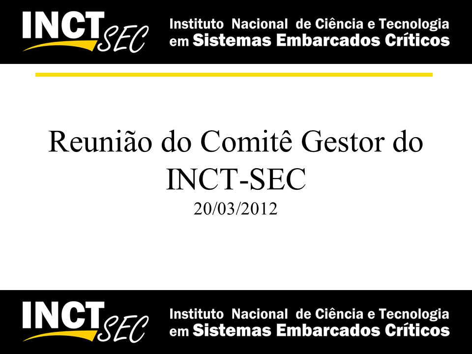 CBSEC 2012 Submissão de artigos –22 submetidos + prazo prorrogado (internamente) Workshop de trabalhos em desenvolvimento –2 submissões Industrial Track –Sem submissões