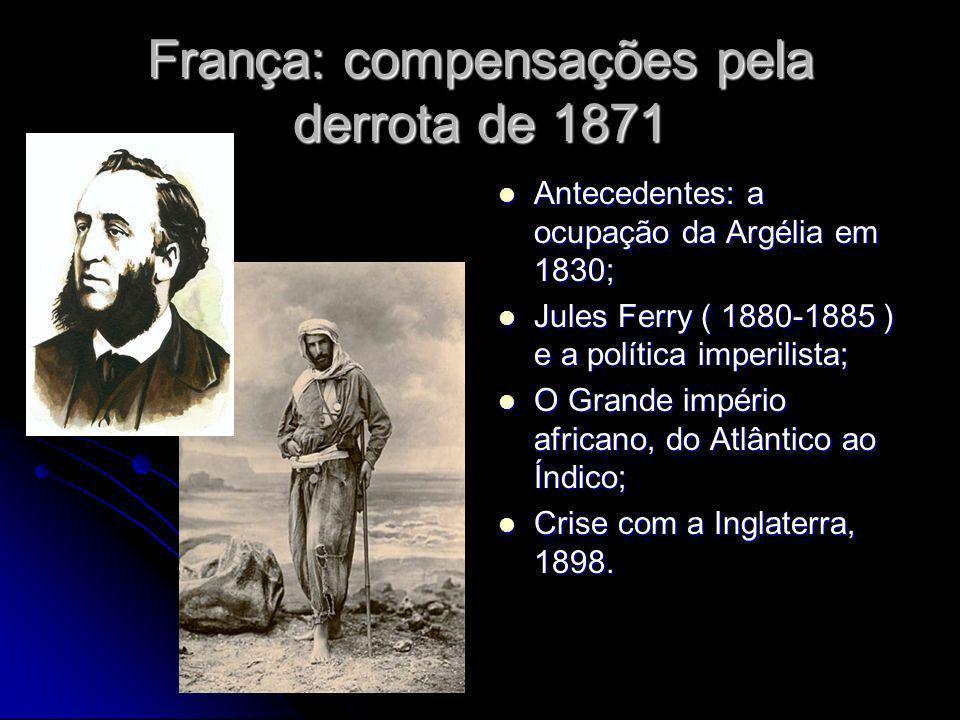 França: compensações pela derrota de 1871 Antecedentes: a ocupação da Argélia em 1830; Antecedentes: a ocupação da Argélia em 1830; Jules Ferry ( 1880