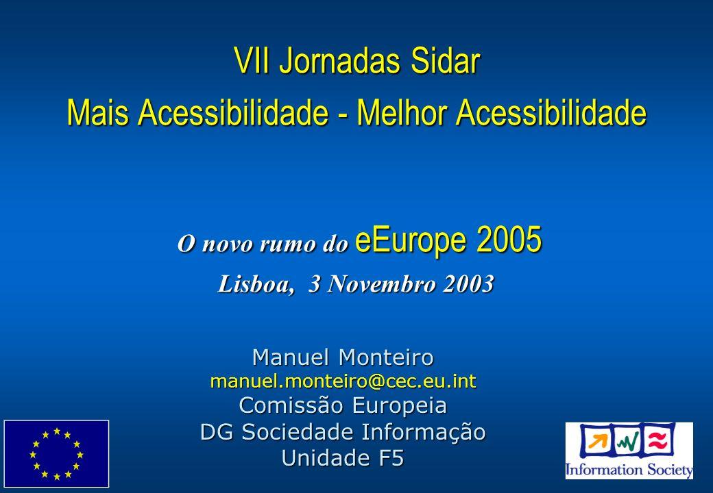 DG INFSO.F5- Manuel Monteiro12 Desenho para Todos - Relatório & Recomendações Análise do objectivo eEuropa 2002 Desenho para Todos Definição de desenho para todos Trabalho preliminar na Europa –Origem na construção civil –Projectos Europeus: COST219, INCLUDE, DASDA, WAI-DA EIDD, Conselho da Europa Necessidades dos utilizadores