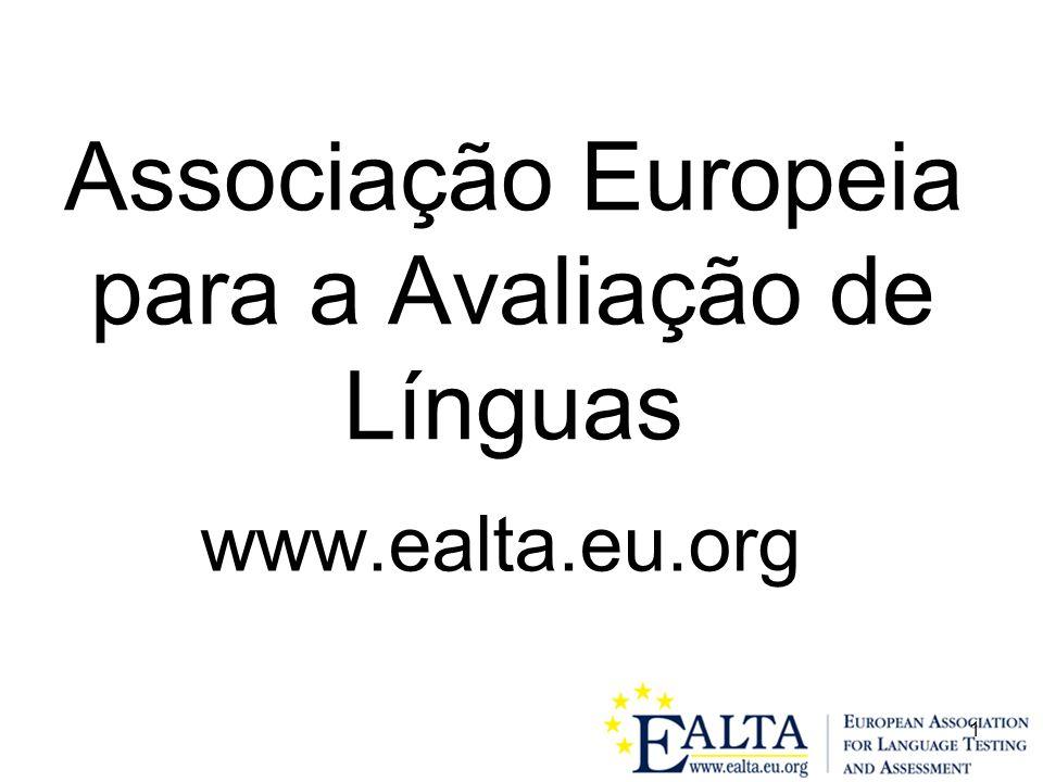 1 Associação Europeia para a Avaliação de Línguas www.ealta.eu.org