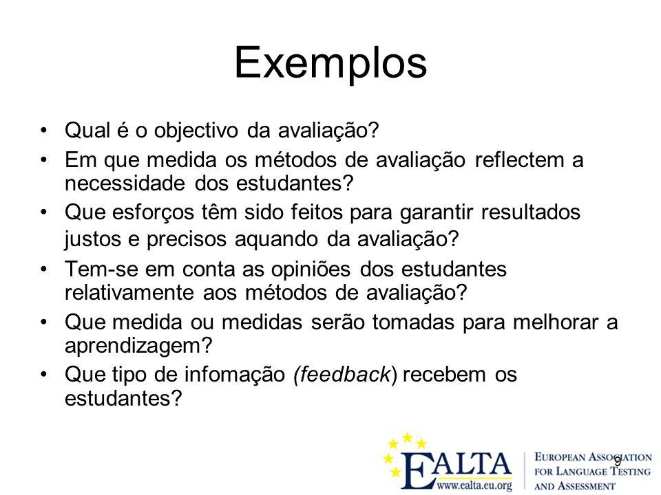 9 Exemplos Qual é o objectivo da avaliação.