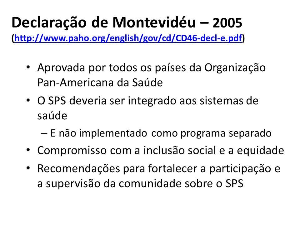 Declaração de Montevidéu – 2005 (http://www.paho.org/english/gov/cd/CD46-decl-e.pdf)http://www.paho.org/english/gov/cd/CD46-decl-e.pdf Aprovada por to
