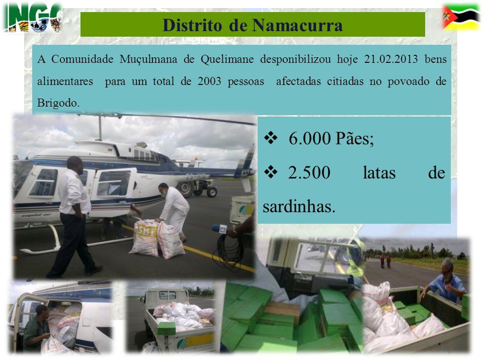 11 Distrito de Namacurra A Comunidade Muçulmana de Quelimane desponibilizou hoje 21.02.2013 bens alimentares para um total de 2003 pessoas afectadas c