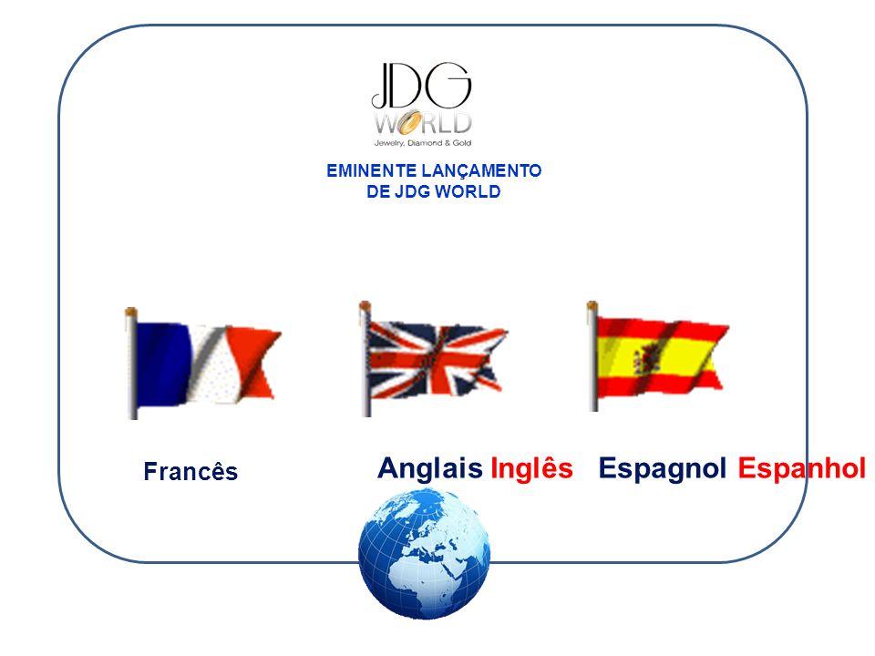 EMINENTE LANÇAMENTO DE JDG WORLD Espagnol EspanholAnglais Inglês Francês
