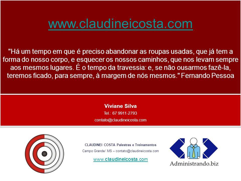 Claudinei Costa Palestras Treinamentos In Company Workshops Seminários CLAUDINEI COSTA Palestras e Treinamentos Campo Grande/ MS – contato@claudineico