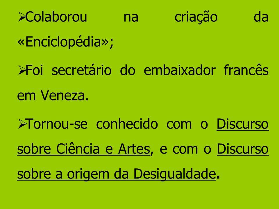 Fernando Piteira Santos, na apresentação à tradução de Leonardo Pereira Brum, de 1974, (Prefácio, in Rousseau, J.-J.