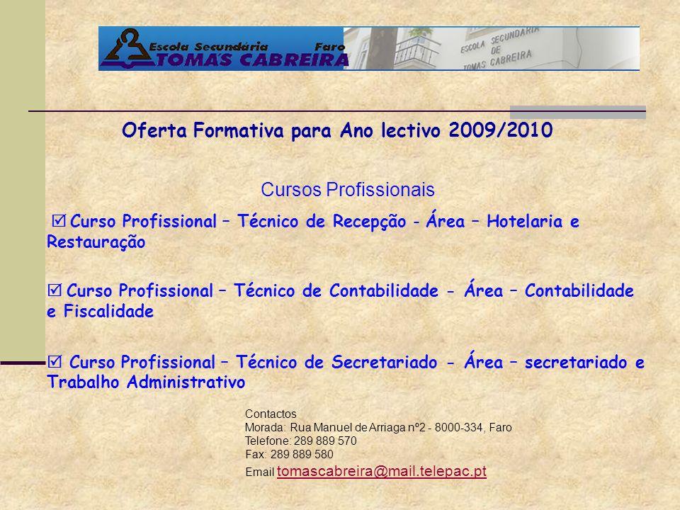 Contactos Morada: Rua Manuel de Arriaga nº2 - 8000-334, Faro Telefone: 289 889 570 Fax: 289 889 580 Email tomascabreira@mail.telepac.pt tomascabreira@