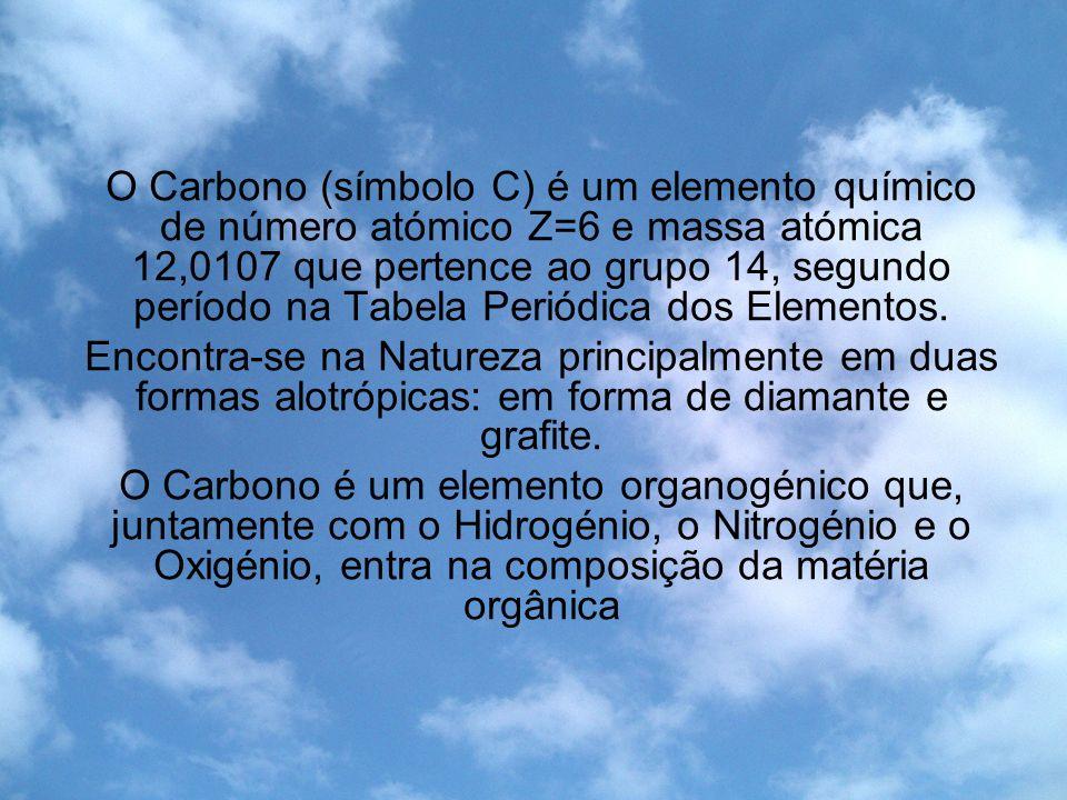 O Carbono (símbolo C) é um elemento químico de número atómico Z=6 e massa atómica 12,0107 que pertence ao grupo 14, segundo período na Tabela Periódic