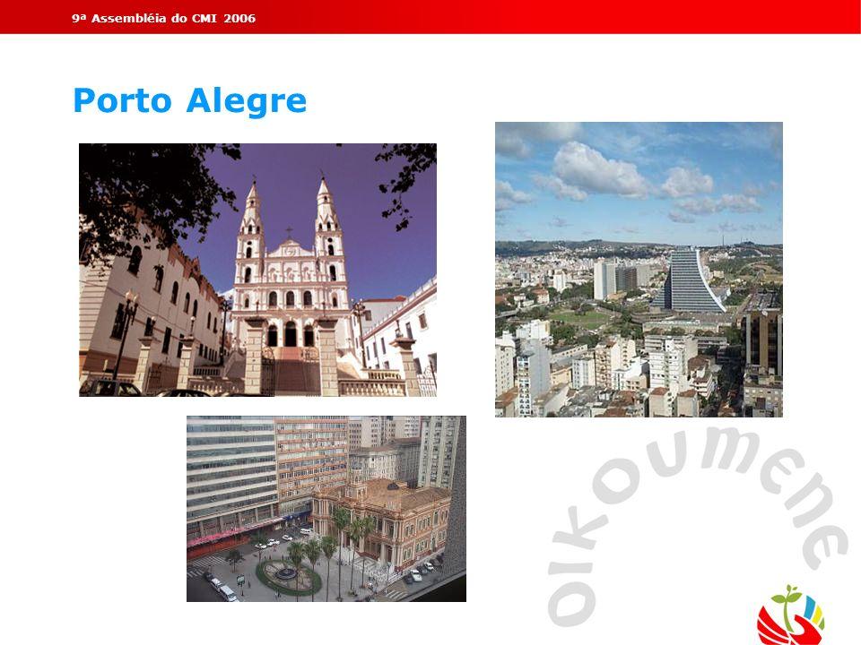 9ª Assembléia do CMI 2006 Porto Alegre