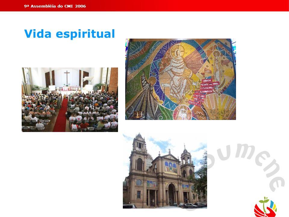 9ª Assembléia do CMI 2006 Vida espiritual