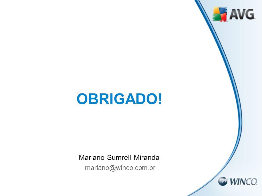 OBRIGADO! Mariano Sumrell Miranda mariano@winco.com.br