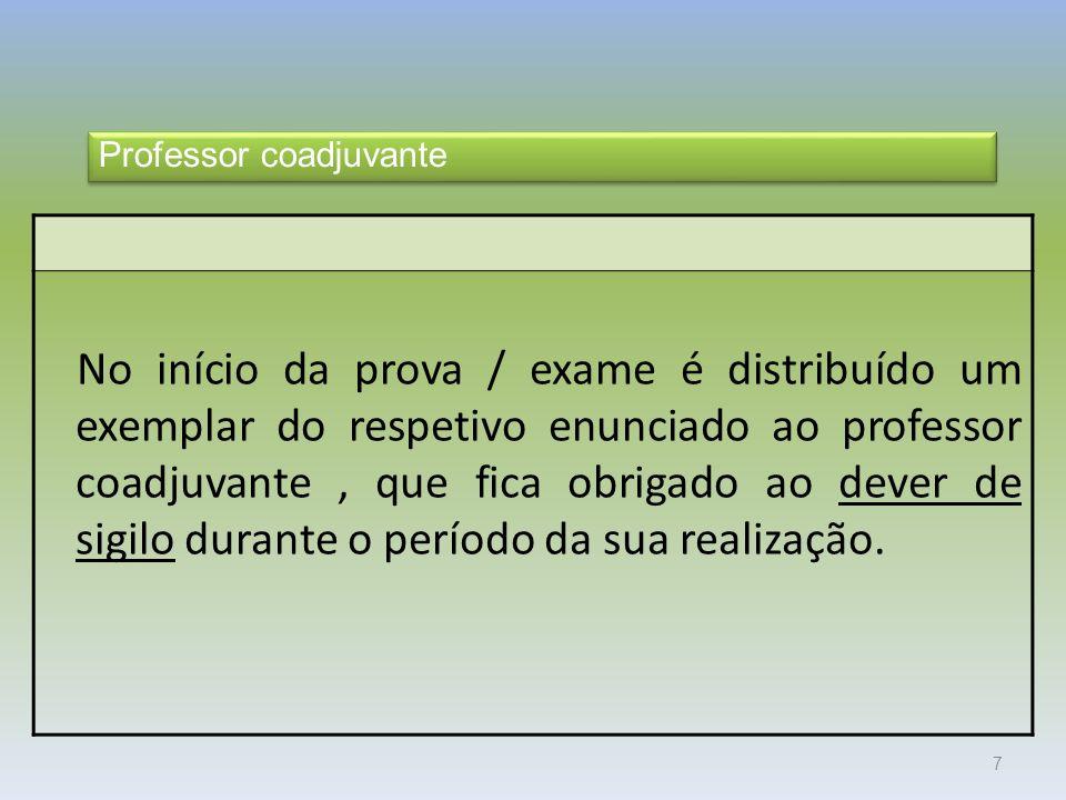 8 Material específico autorizado As folhas de prova a utilizar na prova final do 3º ciclo de Português e Matemática, nos exames finais nacionais e nos exames/provas de equivalência à frequência são de modelo próprio.