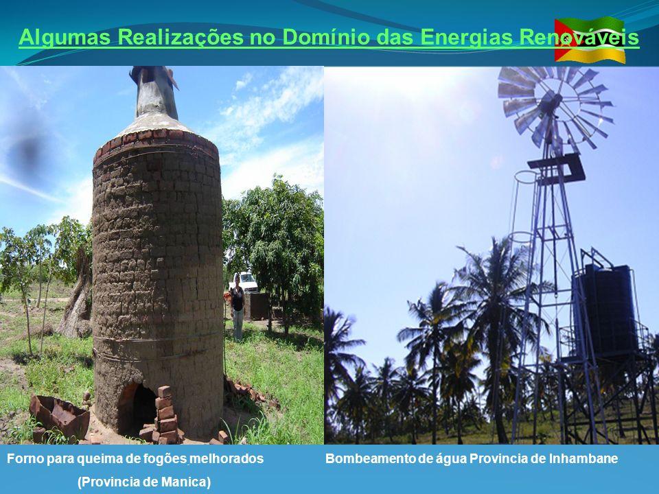 Algumas Realizações no Domínio das Energias Renováveis Forno para queima de fogões melhorados Bombeamento de água Provincia de Inhambane (Provincia de
