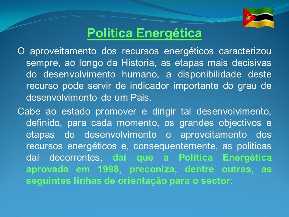 Politica Energética O aproveitamento dos recursos energéticos caracterizou sempre, ao longo da Historia, as etapas mais decisivas do desenvolvimento h