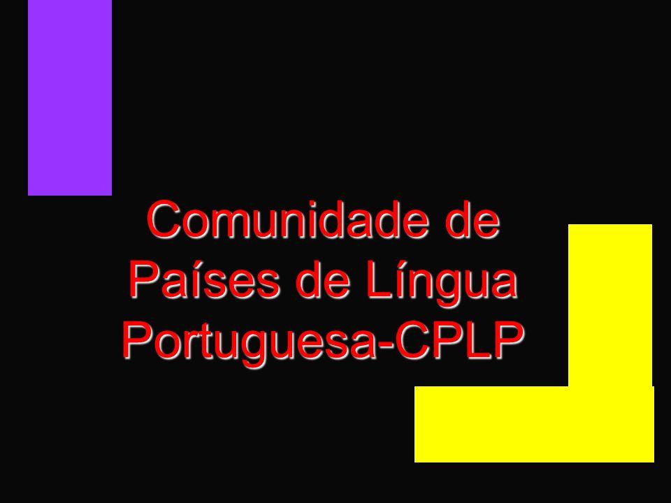 História da CPLP O primeiro passo no processo de criação da CPLP foi dado em São Luís do Maranhão, em Novembro de 1989, por ocasião da realização do primeiro encontro dos Chefes de Estado e de Governo dos países de Língua Portuguesa.