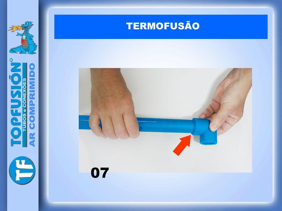 TERMOFUSÃO 07