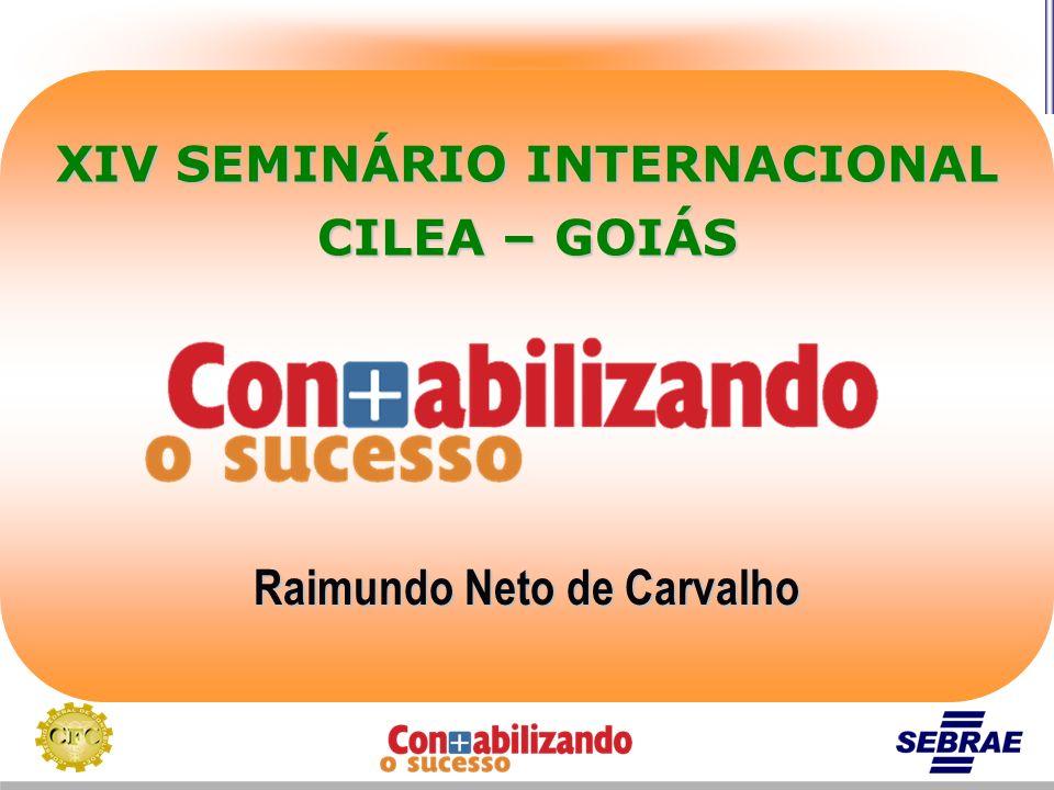 Raimundo Neto de Carvalho XIV SEMINÁRIO INTERNACIONAL CILEA – GOIÁS