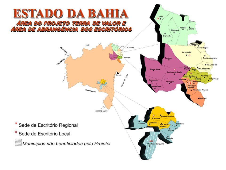 ESTADO DA BAHIA ÁREA DO PROJETO TERRA DE VALOR E ÁREA DE ABRANGÊNCIA DOS ESCRITÓRIOS ESTADO DA BAHIA ÁREA DO PROJETO TERRA DE VALOR E ÁREA DE ABRANGÊN