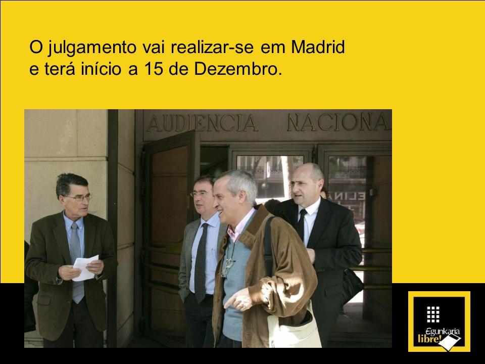 O julgamento vai realizar-se em Madrid e terá início a 15 de Dezembro.