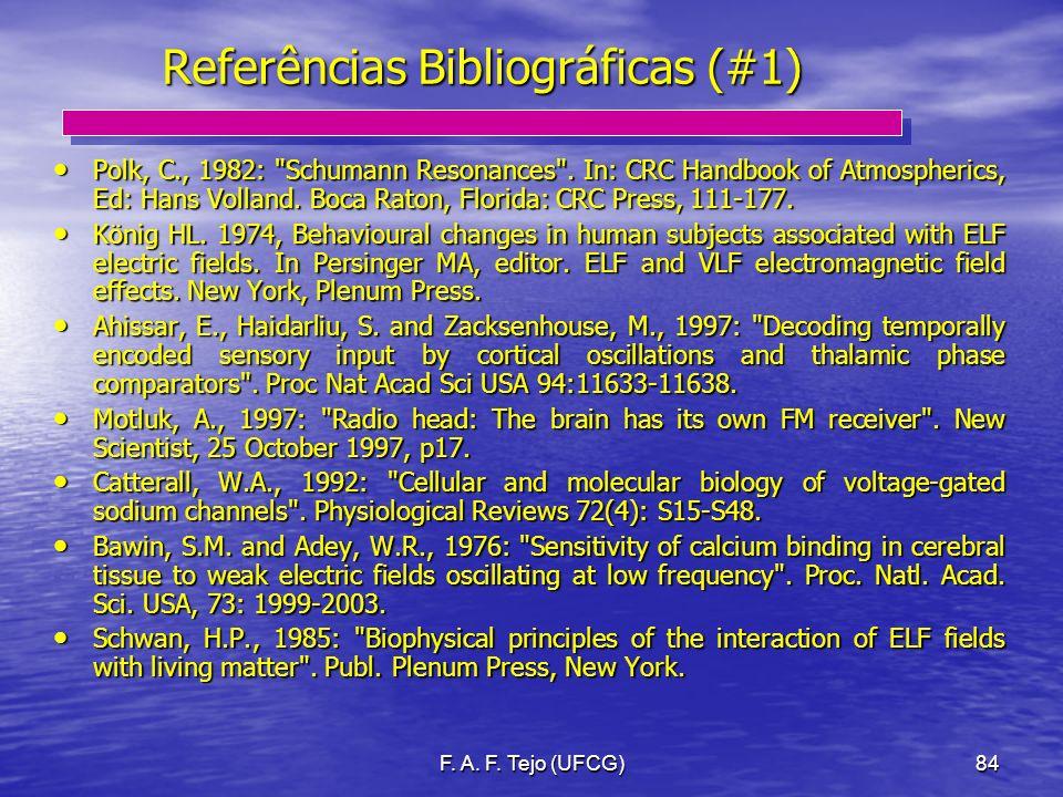 F. A. F. Tejo (UFCG)84 Referências Bibliográficas (#1) Polk, C., 1982:
