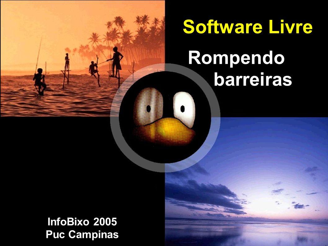 Software Livre R Rompendo barreiras i InfoBixo 2005 Puc Campinas