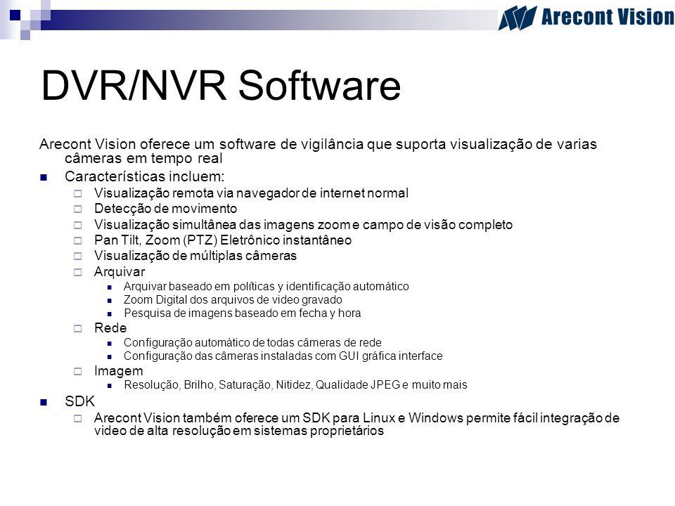 DVR/NVR Software Arecont Vision oferece um software de vigilância que suporta visualização de varias câmeras em tempo real Características incluem: Vi