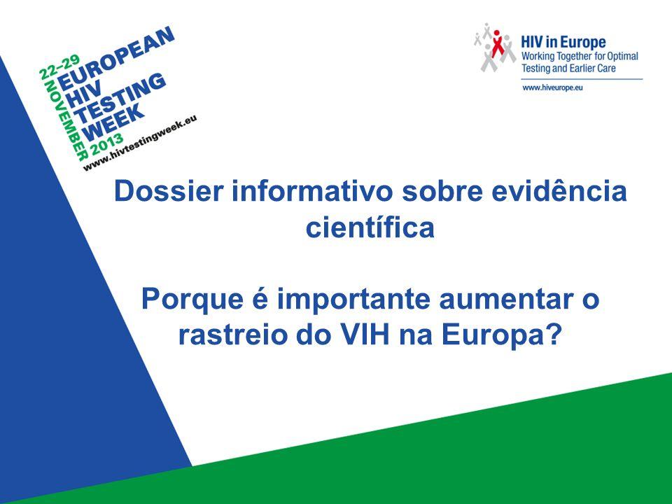Dossier informativo sobre evidência científica Porque é importante aumentar o rastreio do VIH na Europa?