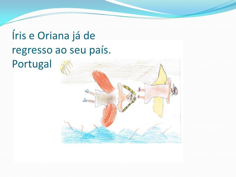 Íris e Oriana já de regresso ao seu país. Portugal