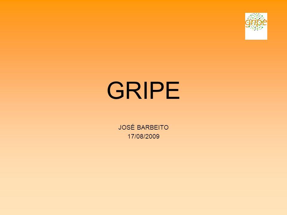 GRIPE JOSÉ BARBEITO 17/08/2009