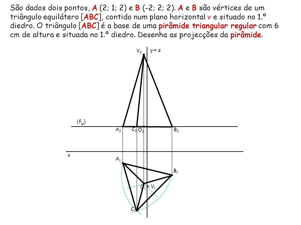 São dados dois pontos, A (2; 1; 2) e B (-2; 2; 2). A e B são vértices de um triângulo equilátero [ABC], contido num plano horizontal ν e situado no 1.