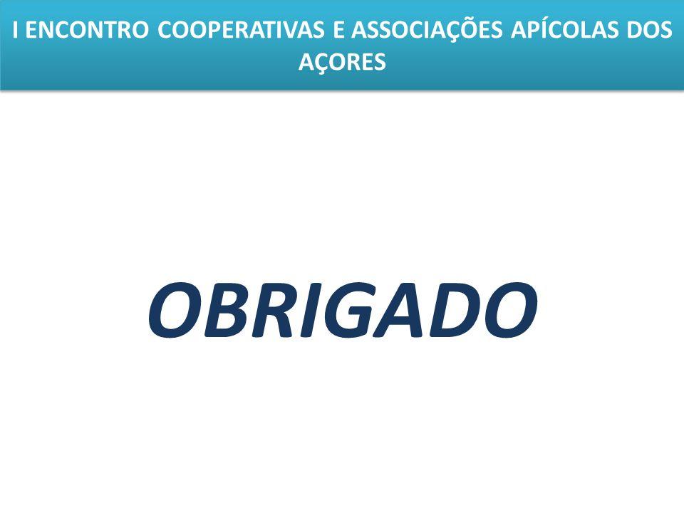 I ENCONTRO COOPERATIVAS E ASSOCIAÇÕES APÍCOLAS DOS AÇORES OBRIGADO