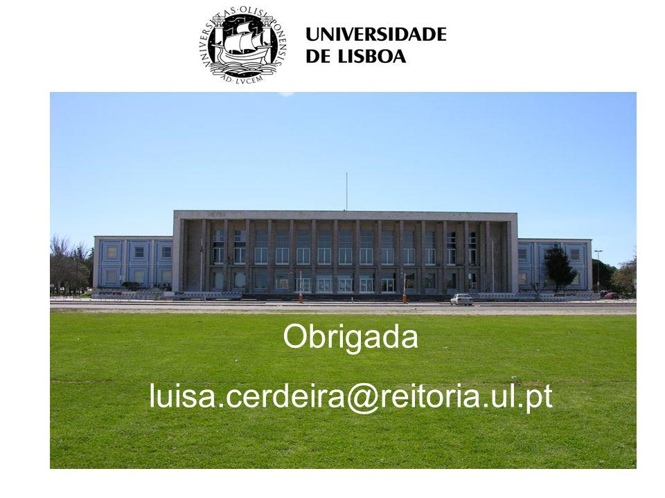 Obrigada luisa.cerdeira@reitoria.ul.pt