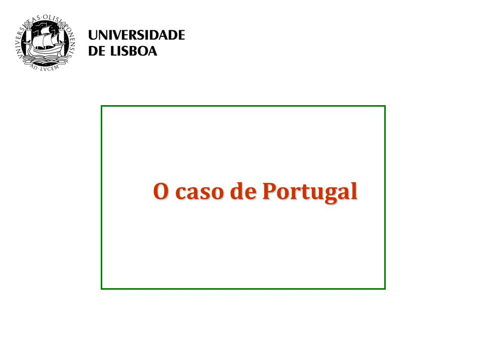 O caso de Portugal