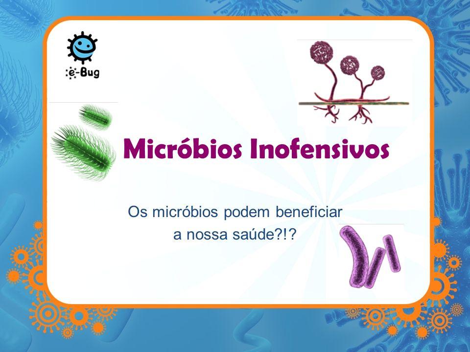 Micróbios Inofensivos Existem biliões de micróbios, e muitos deles ainda não foram descobertos pelos nossos cientistas Desses micróbios: Alguns são necessários para a nossa sobrevivência.