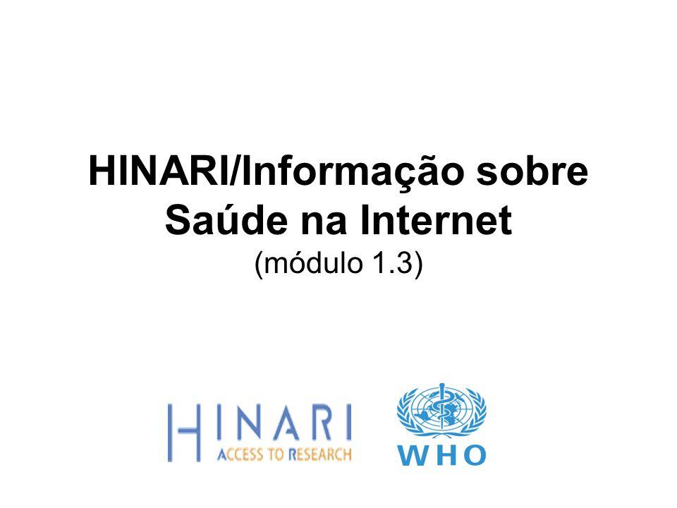 MÓDULO 1.3 Informação sobre saúde na Internet Instruções Esta parte do curso é uma demonstração em Power Point para introduzir os conceitos de Informação sobre a saúde na Internet.