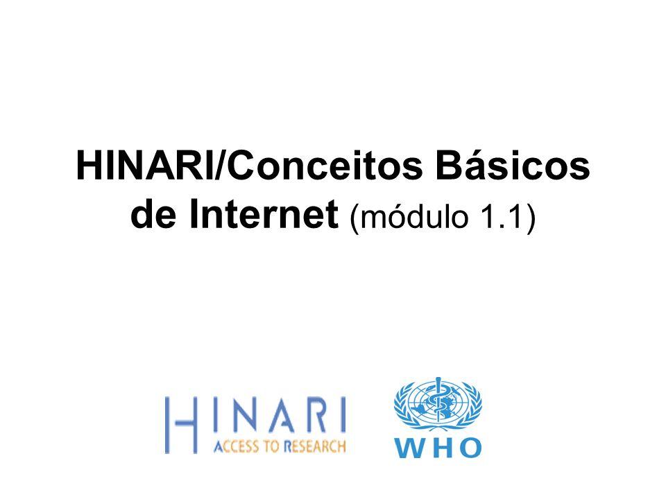 HINARI/Conceitos Básicos de Internet (módulo 1.1)