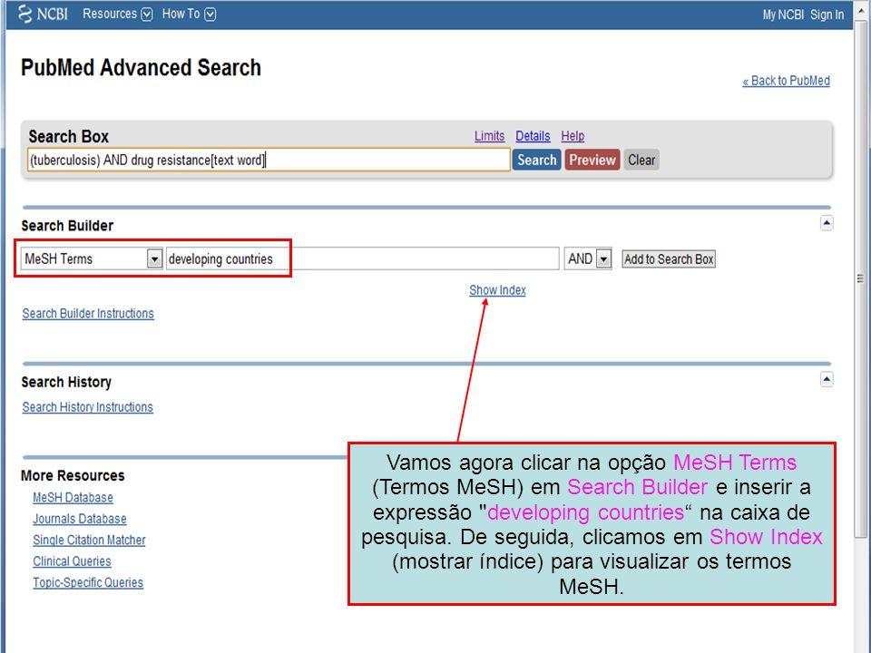 Vamos agora clicar na opção MeSH Terms (Termos MeSH) em Search Builder e inserir a expressão