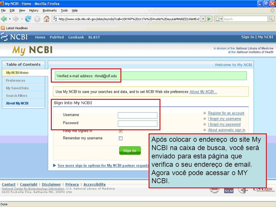 Após colocar o endereço do site My NCBI na caixa de busca, você será enviado para esta página que verifica o seu endereço de email. Agora você pode ac