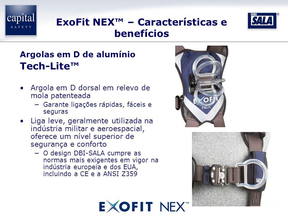 ExoFit NEX – Características e benefícios Argolas em D de alumínio Tech-Lite Argola em D dorsal em relevo de mola patenteada Garante ligações rápidas,