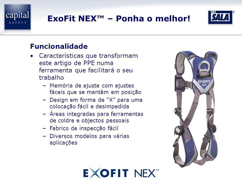 ExoFit NEX – Ponha o melhor! Funcionalidade Características que transformam este artigo de PPE numa ferramenta que facilitará o seu trabalho Memória d