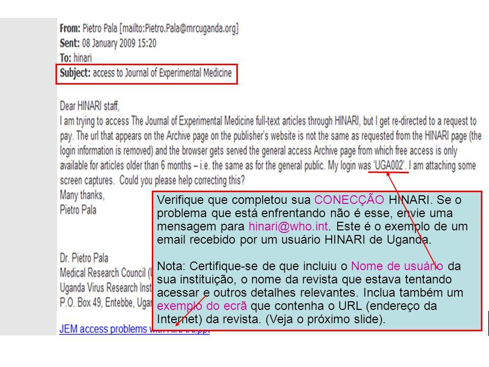 Este é um exemplo de uma captura de ecrã anexada a uma mensagem de e-mail para hinari@who.int.