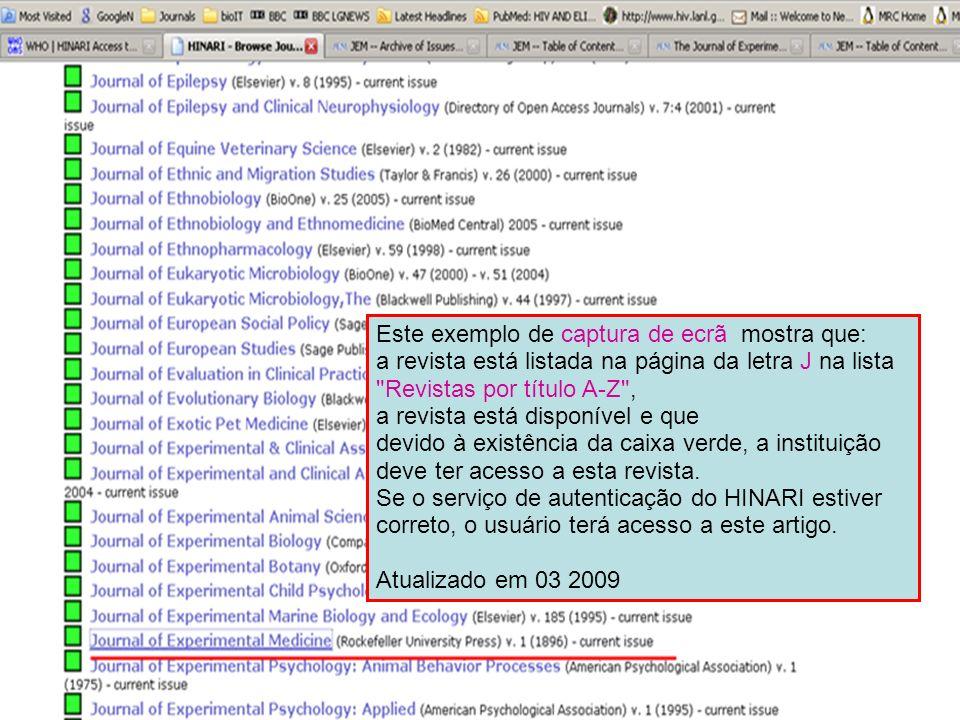 Este exemplo de captura de ecrã mostra que: a revista está listada na página da letra J na lista