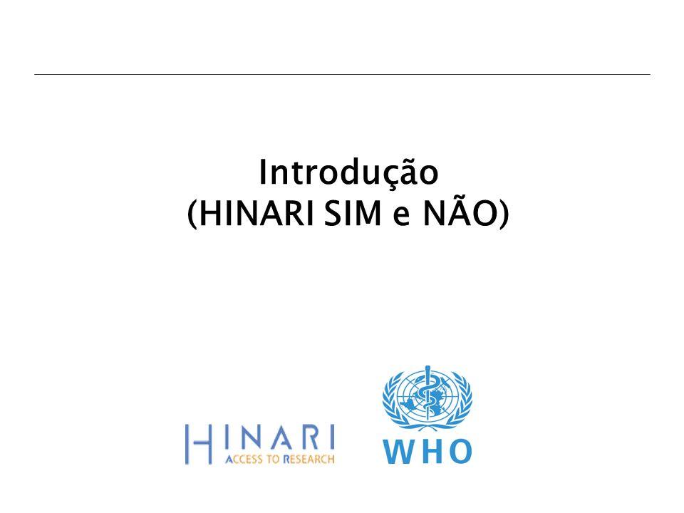 HINARI A iniciativa de acesso à rede eletrônica de pesquisa em saúde (HINARI) é coordenada pela Organização Mundial da Saúde (OMS).