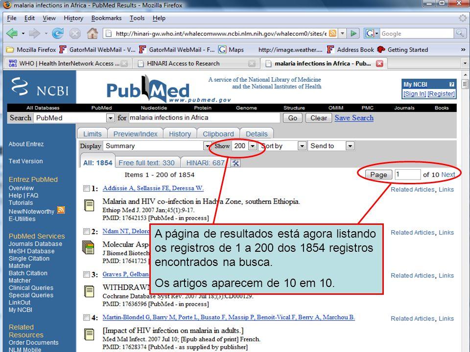 Results pages A página de resultados está agora listando os registros de 1 a 200 dos 1854 registros encontrados na busca. Os artigos aparecem de 10 em