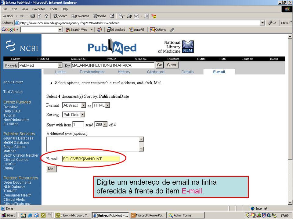 Send to Email 3 Digite um endereço de email na linha oferecida à frente do item E-mail.
