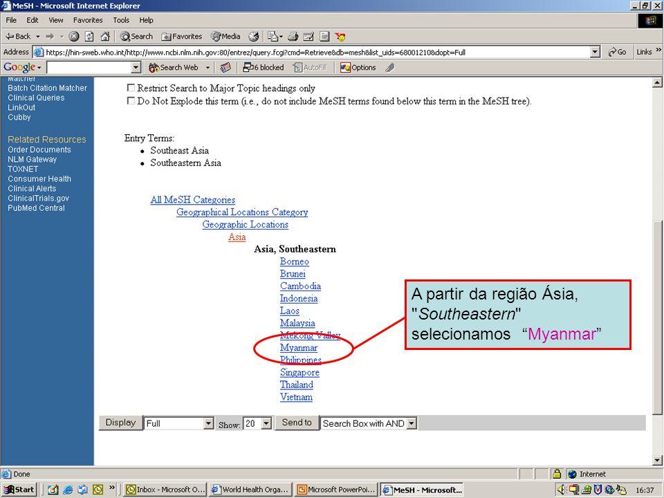 Geographical MeSH terms 4 A partir da região Ásia,