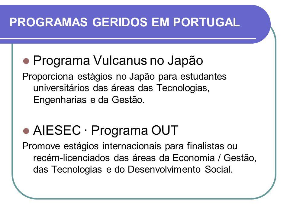 Programa Vulcanus no Japão Proporciona estágios no Japão para estudantes universitários das áreas das Tecnologias, Engenharias e da Gestão. AIESEC · P
