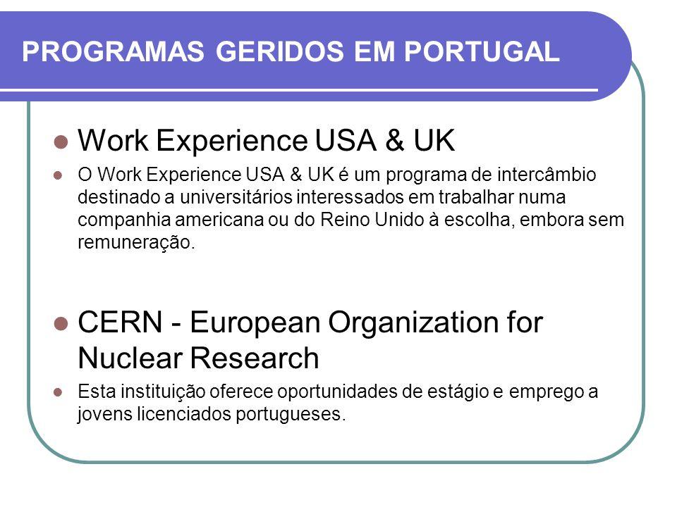 Work Experience USA & UK O Work Experience USA & UK é um programa de intercâmbio destinado a universitários interessados em trabalhar numa companhia a